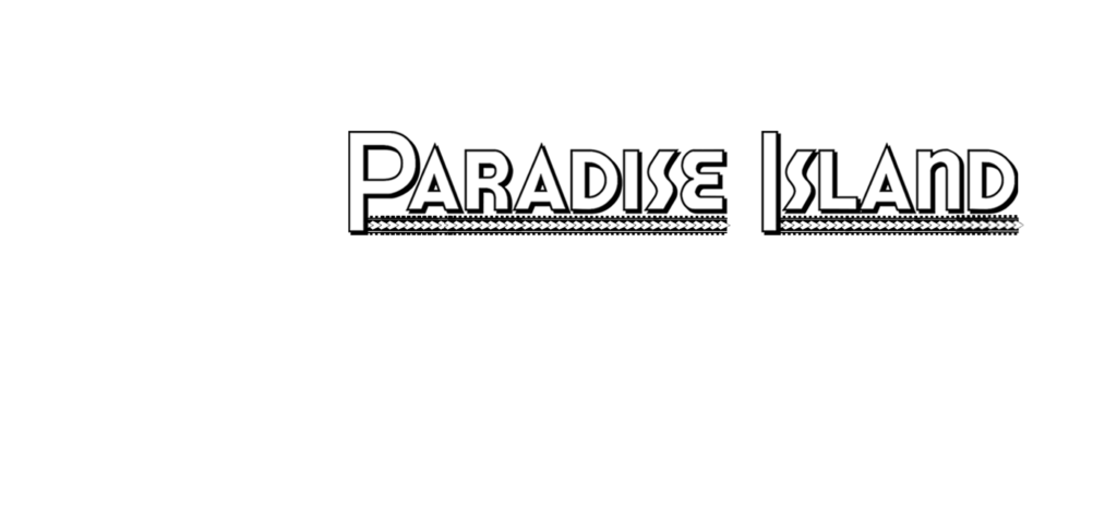 Paradise Island Entertainment